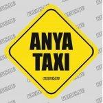 Anya taxi autómatrica, mágnesfólia 10×10 cm-től
