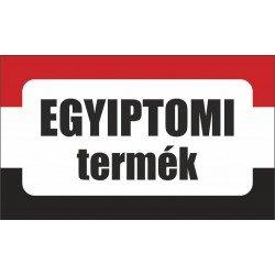 Egyiptomi termék, származási országot jelölő - matrica, tábla 10×6 cm-től