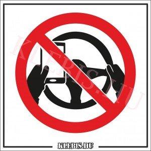 Vezetés közben tilos a mobiltelefon használata! matrica, 10×10 cm