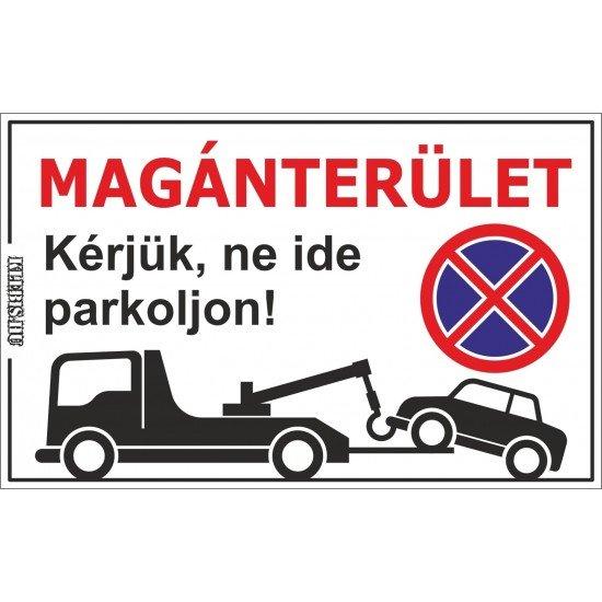 Magánterület, kérjük, ne ide parkoljon jelzés, matrica, tábla, (fekete) 10×6 cm-től