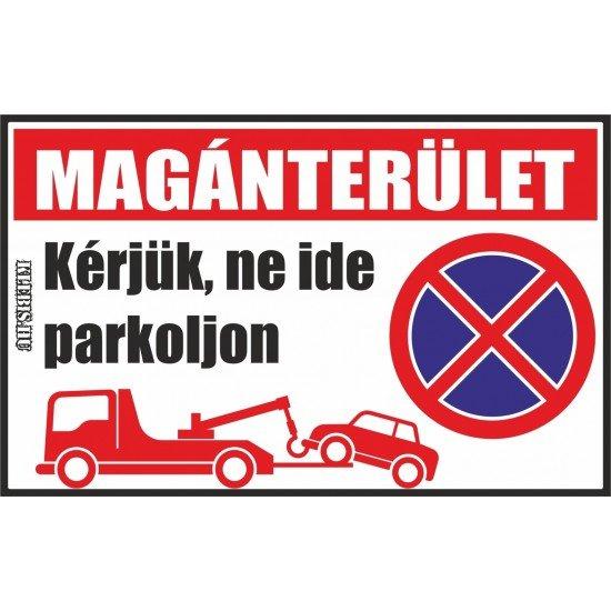 Magánterület, kérjük, ne ide parkoljon jelzés, matrica, tábla, (piros) 10×6 cm-től