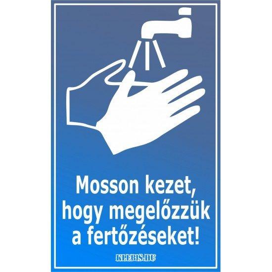 Mosson kezet, hogy megelőzzük a fertőzéseket! matrica, tábla 6×10 cm-től