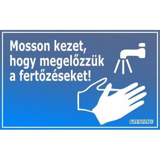 Mosson kezet, hogy megelőzzük a fertőzéseket! matrica, tábla 10×6 cm-től