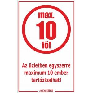 Az üzletben egyszerre maximum 10 ember tartózkodhat! matrica, tábla 6×10 cm-től