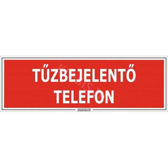 Tűzbejelentő telefon matrica, 30×10 cm